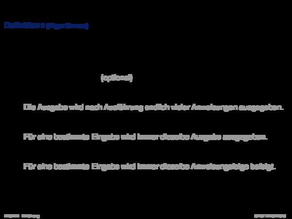 Begriffserklärung Definition 2 (Algorithmus)