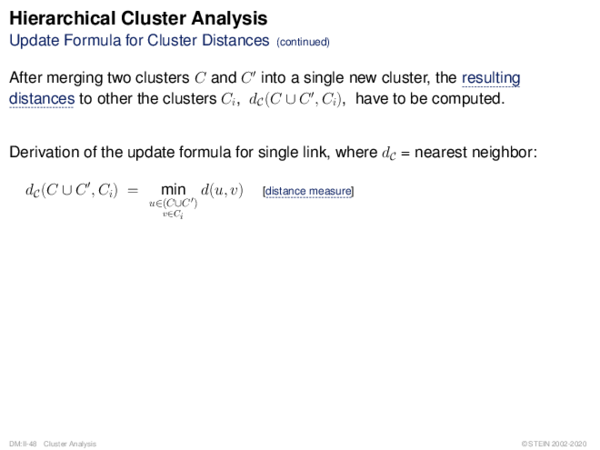 Hierarchical Cluster Analysis Update Formula for Cluster Distances