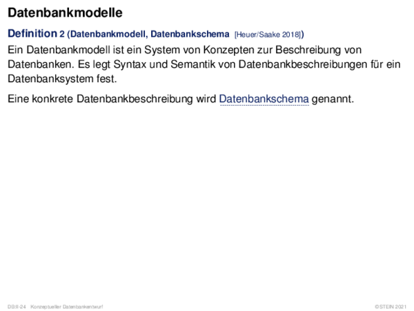Datenbankmodelle Definition 2 (Datenbankmodell, Datenbankschema