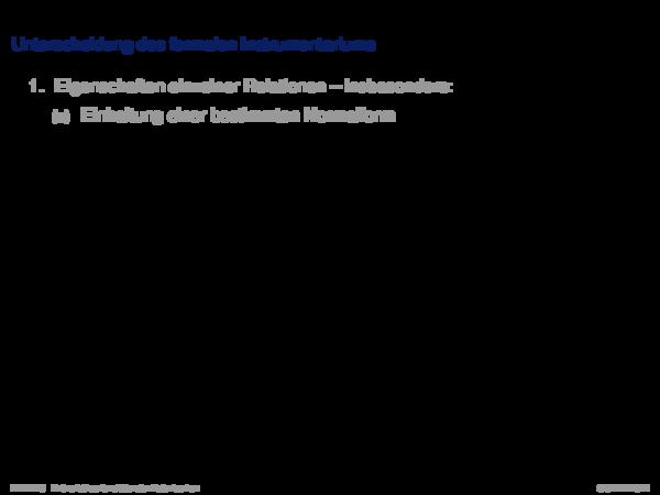 Dekompositionseigenschaften von Relationen Unterscheidung des formalen Instrumentariums
