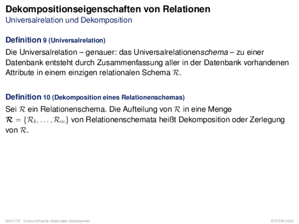 Dekompositionseigenschaften von Relationen Universalrelation und Dekomposition