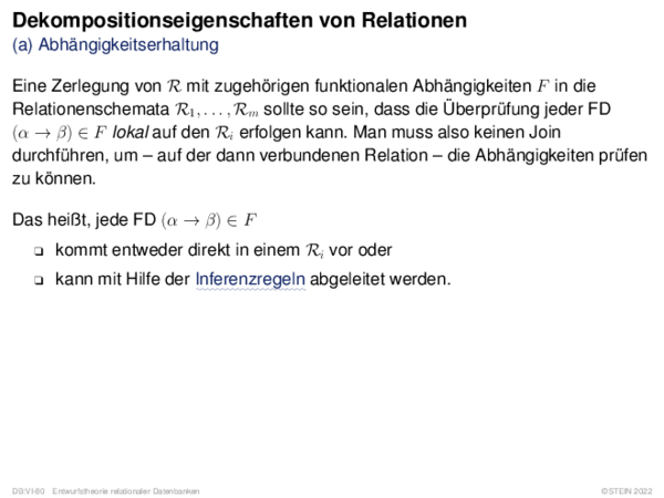 Dekompositionseigenschaften von Relationen (a) Abhängigkeitserhaltung