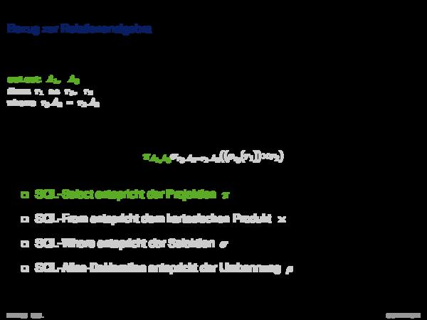 SQL als Datenanfragesprache Bezug zur Relationenalgebra