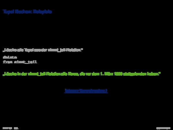 SQL als Datenmanipulationsssprache Tupel löschen: Beispiele