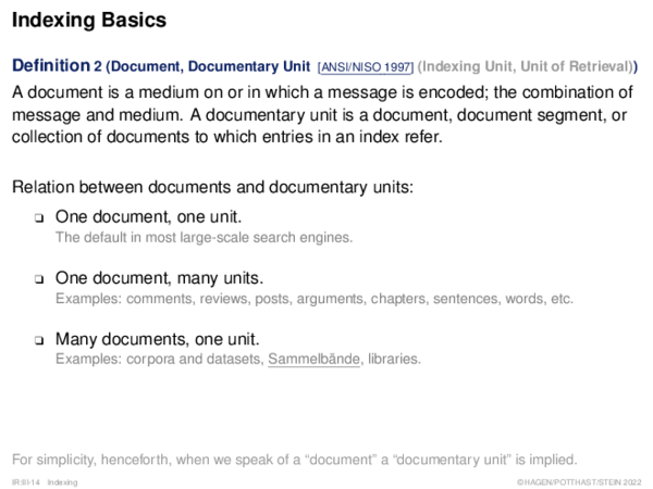 Indexing Basics Definition 2 (Document, Documentary Unit