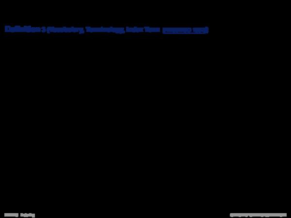 Indexing Basics Definition 3 (Vocabulary, Terminology, Index Term