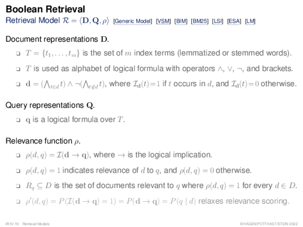 Boolean Retrieval Retrieval Model R = hD, Q, ρi