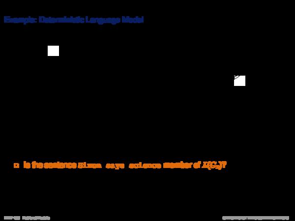 Language Models Example: Deterministic Language Model