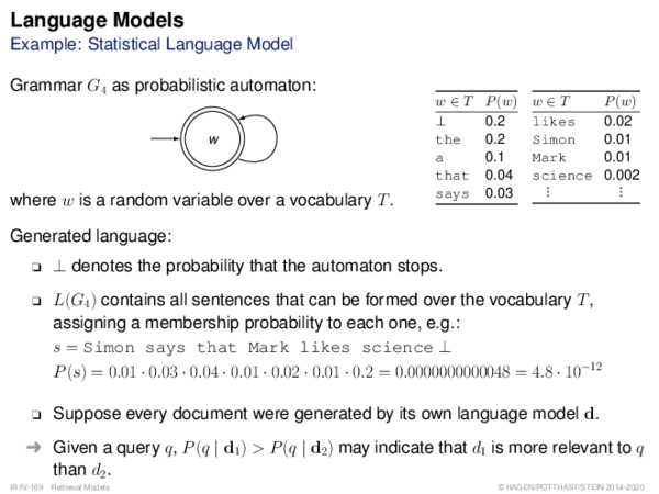 Language Models Example: Statistical Language Model