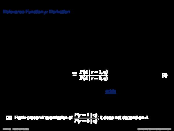 Binary Independence Model Retrieval Model R = hD, Q, ρi