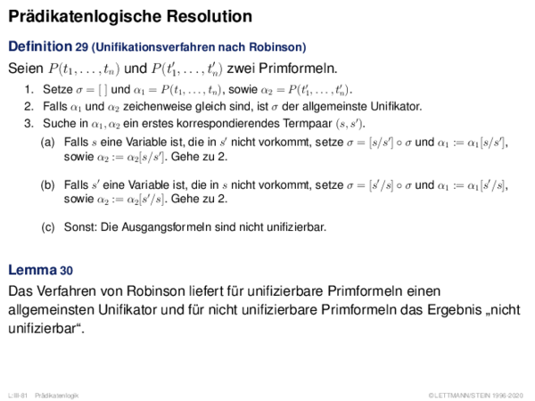Prädikatenlogische Resolution Definition 23 (Unifikationsverfahren nach Robinson)