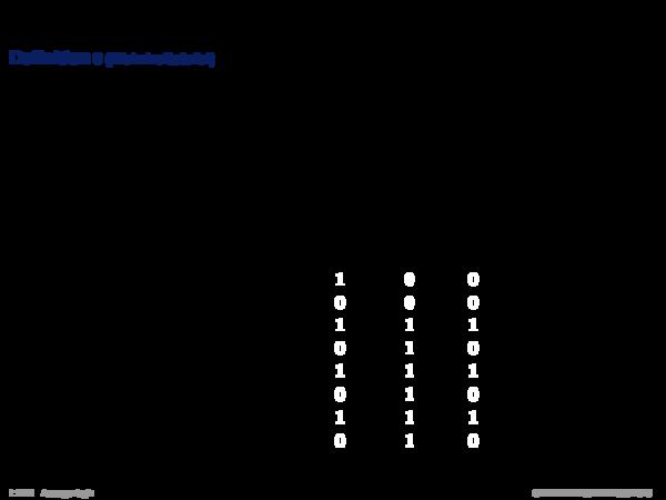 Semantik der Aussagenlogik Definition 8 (Wahrheitstafel)