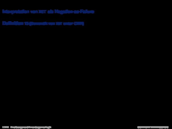 Produktionsregelsysteme mit Negation Interpretation von NOT als Negation-as-Failure