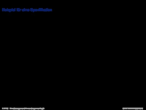 Verifikation mit dem Hoare-Kalkül Beispiel für eine Spezifikation