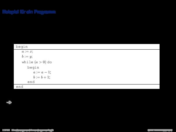 Verifikation mit dem Hoare-Kalkül Beispiel für ein Programm