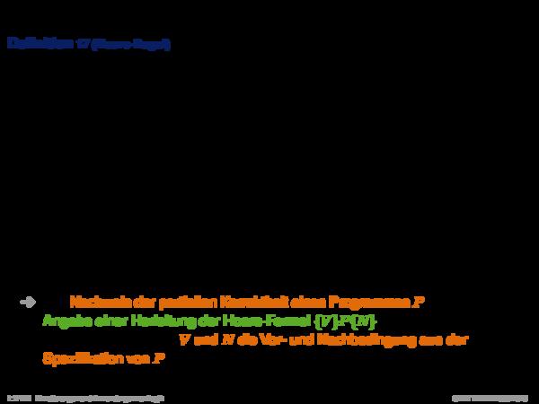 Verifikation mit dem Hoare-Kalkül Definition 17 (Hoare-Regel)