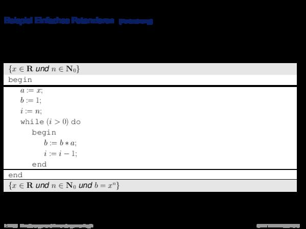 Hoare-Regeln und partielle Korrektheit Beispiel Einfaches Potenzieren