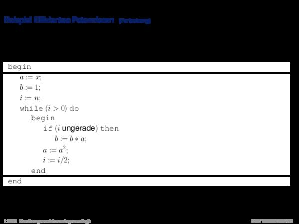 Hoare-Regeln und partielle Korrektheit Beispiel Effizientes Potenzieren