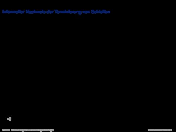 Terminierung Informeller Nachweis der Terminierung von Schleifen