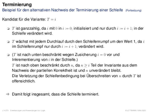 Terminierung Beispiel für den alternativen Nachweis der Terminierung einer Schleife