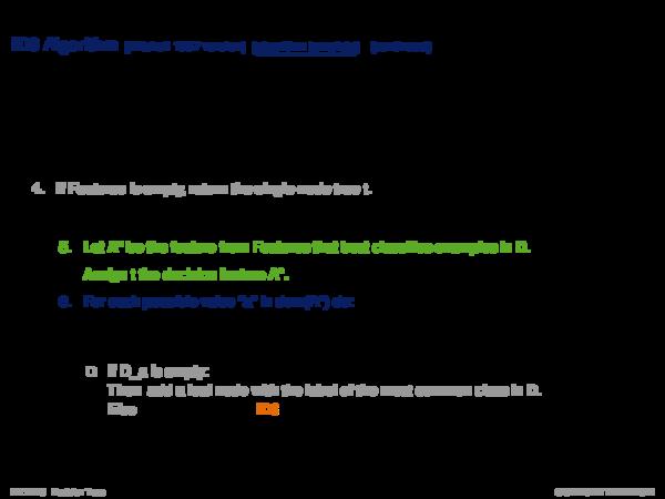Decision Tree Algorithms ID3 Algorithm (pseudo code)