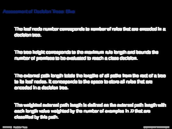 Decision Trees Basics Performance of Decision Trees: Size