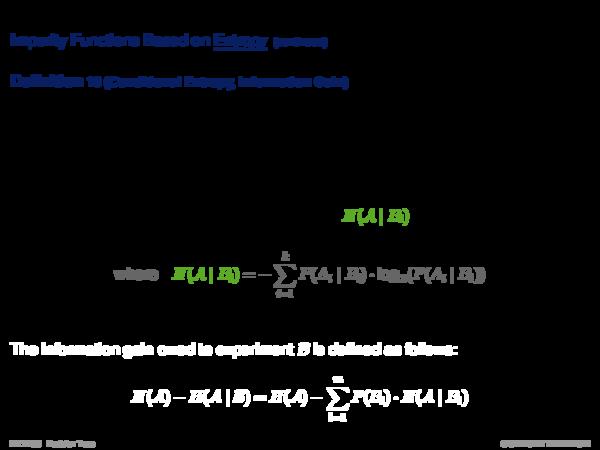Impurity Functions Impurity Functions Based on Entropy