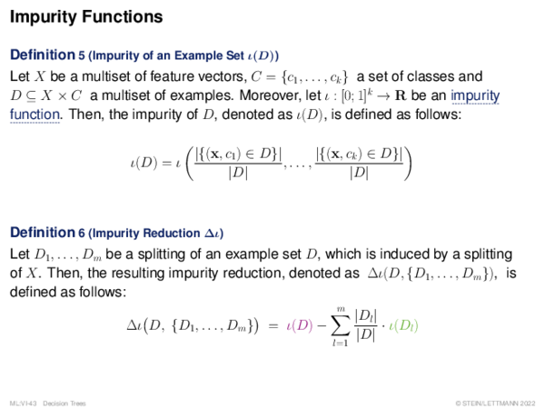 Impurity Functions Definition 5 (Impurity of an Example Set ι(D))