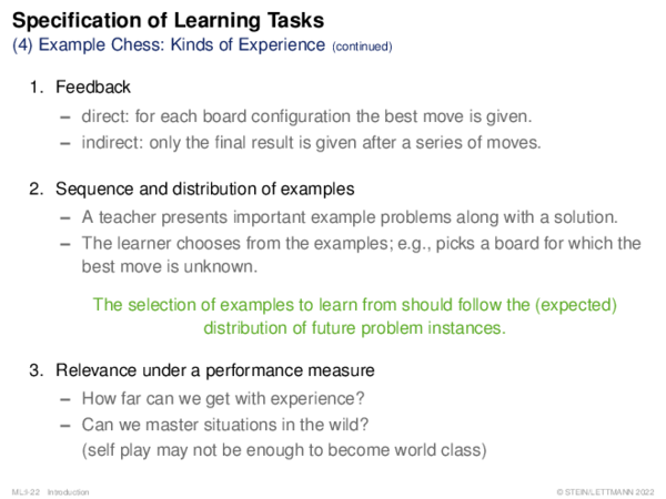 Specification of Learning Tasks Example Chess: Kinds of Experience
