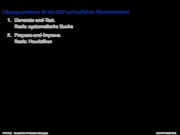 Backtracking (BT) -basierte Verfahren Lösungsverfahren für ein CSP auf endlichen Wertebereichen