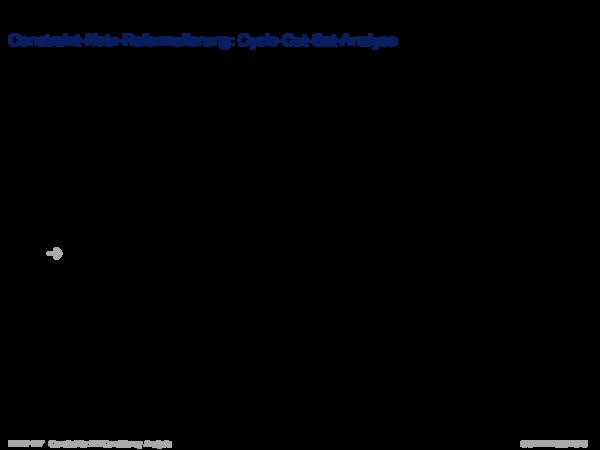 Weitere Analyseverfahren Constraint-Netz-Reformulierung: Cycle-Cut-Set-Analyse