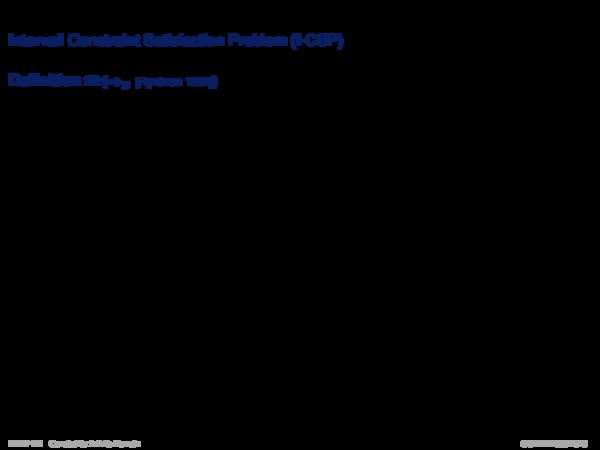 Intervall Constraints Intervall Constraint Satisfaction Problem (I-CSP)