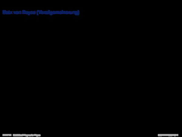 Diagnose mit Bayes Satz von Bayes (Verallgemeinerung)