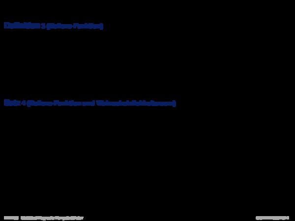 Evidenztheorie von Dempster/Shafer Definition 3 (Believe-Funktion)
