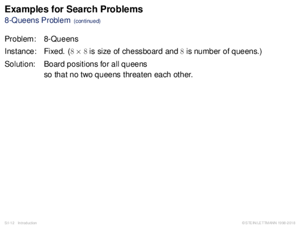 Examples for Search Problems 8-Queens Problem