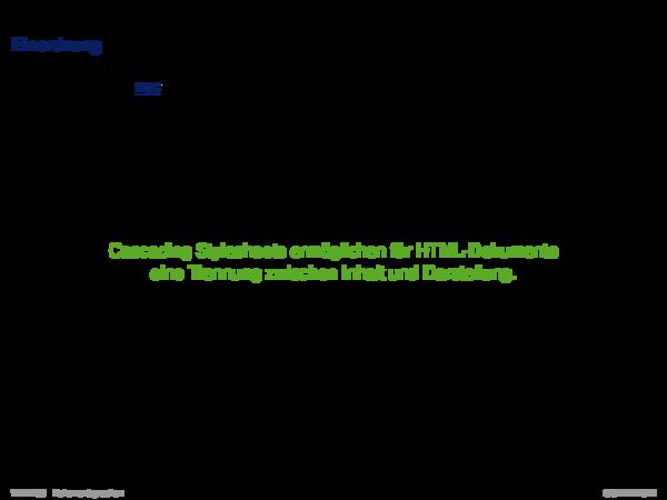 Cascading Stylesheets CSS Einordnung