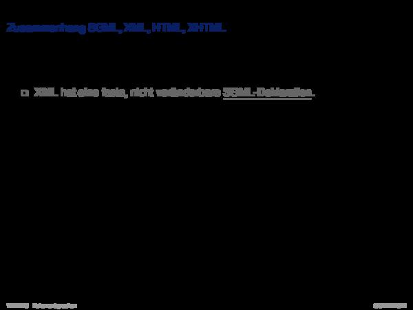 Auszeichnungssprachen Zusammenhang SGML, XML, HTML, XHTML