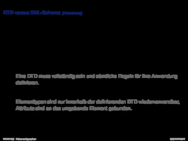 XML-Schema DTD versus XML-Schema