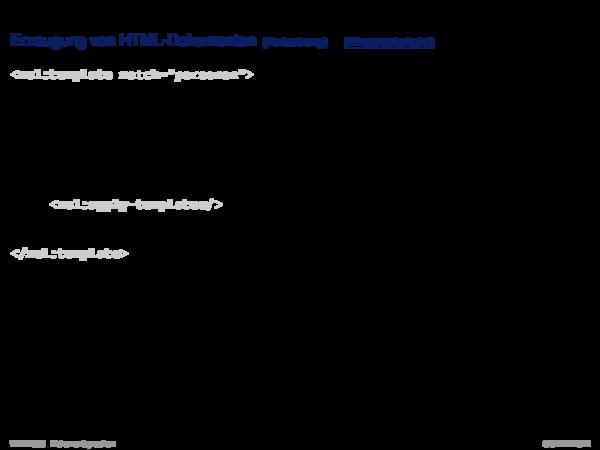 Die XSL-Familie XML-Dokumentenverarbeitung: Erzeugung von HTML-Dokumenten