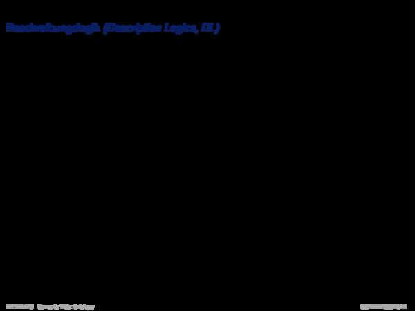 OWL: Logikhintergrund Beschreibungslogik (Description Logics, DL)