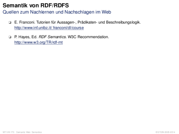 Semantik von RDF/RDFS Quellen zum Nachlernen und Nachschlagen im Web