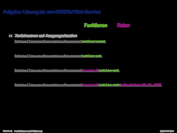 REST Aufgabe: Lösung als non-RESTful Web-Service